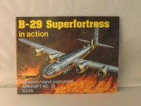 SQUADRON/SIGNAL PUBLICATIONS B-29 SUPERFORTRESS IN ACTION AIRCRAFT 31 AEREO MILITARE