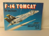 SQUADRON/SIGNAL PUBLICATIONS 1032 F-14 TOMCAT IN ACTION AIRCRAFT 32 AEREI