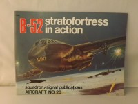SQUADRON/SIGNAL PUBLICATIONS 1023 B-52 STRATOFORTRESS IN ACTION AIRCRAFT 23 AEREI