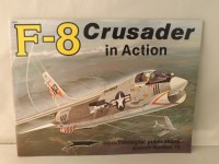 SQUADRON/SIGNAL PUBLICATIONS 1070 F-8 CRUSADER IN ACTION AIRCRAFT 70 AEREI
