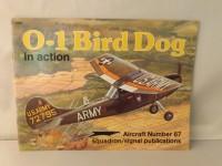 SQUADRON/SIGNAL PUBLICATIONS 1087 O-1 BIRD DOG IN ACTION AIRCRAFT 87 AEREI
