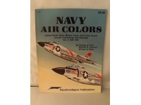 SQUADRON/SIGNAL PUBLICATIONS 6157 NAVY AIR COLORS VOL 2 1945-1985 AIRCRAFT