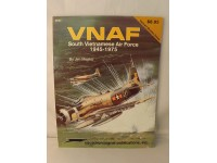 SQUADRON/SIGNAL PUBLICATIONS 6046 VNAF SOUTH VIETNAMESE AIR FORCE 1945-1975