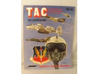 SQUADRON/SIGNAL 6012 TAC A PICTORIAL HISTORY OF THE USAF TACTICAL AIR 1970-1977