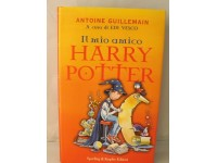LIBRO IL MIO AMICO HARRY POTTER SPERLING & KUPFER EDITORI GUILLEMAIN