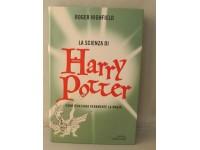 LA SCIENZA DI HARRY POTTER - HIGHFIELD - MONDADORI PRIMA EDIZIONE 2003