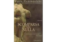 LIBRO SCOMPARSA NEL NULLA PETRA HAMMESFAHR ED. LONGANESI ROMANZO 1 EDIZIONE 2004